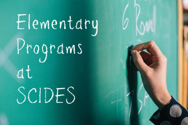 Elementary Programs at SCIDES